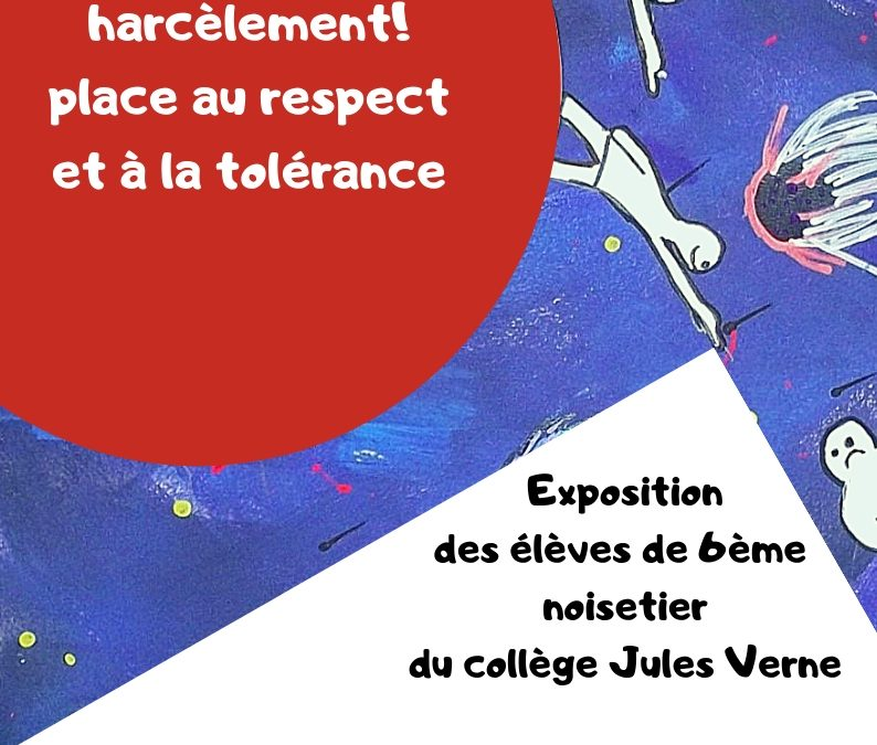 Exposition «Stop au harcèlement !»