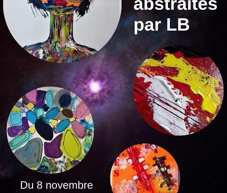 Exposition peintures  abstraites par LB